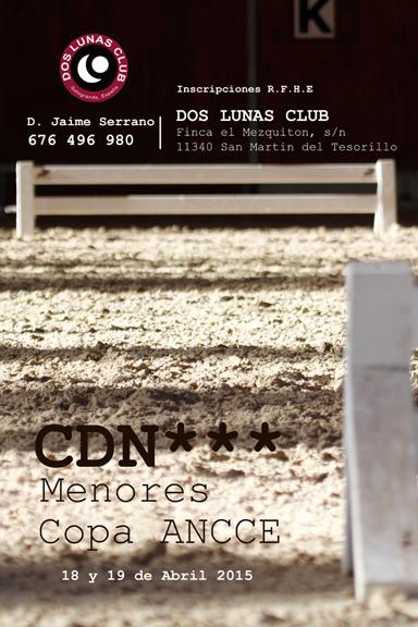 Concurso CDN *** y Copa ANCCE y CDN*** Copa Menores